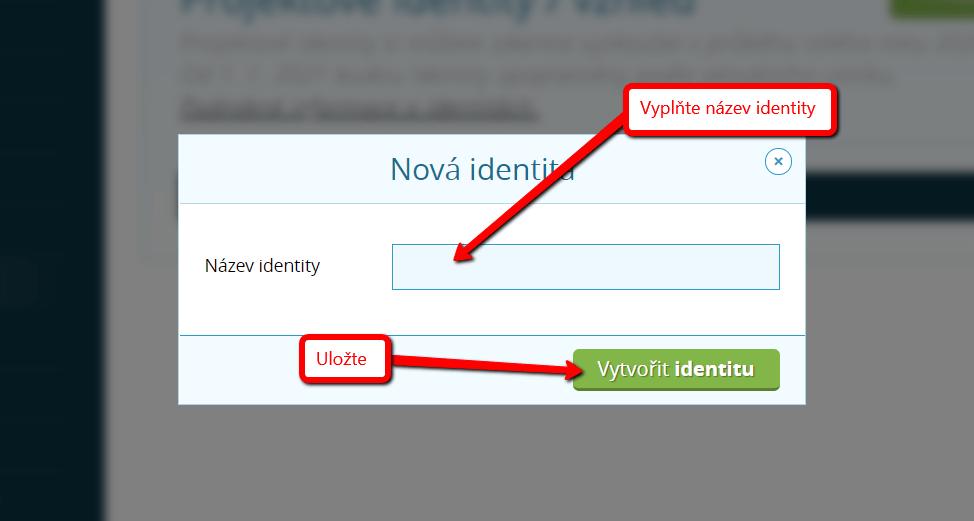 Vytvoření nové identity