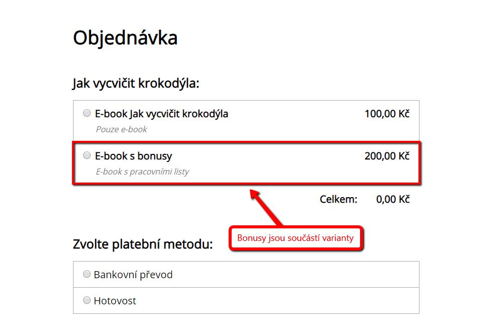 Zobrazení bonusu k variantě v objednávkovém formuláři