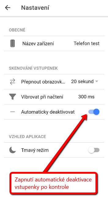 Nastavení automatické deaktivace vstupenky